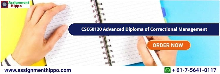 CSC60120 Advanced Diploma of Correctional Management