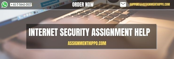 Internet Security Assignment Help