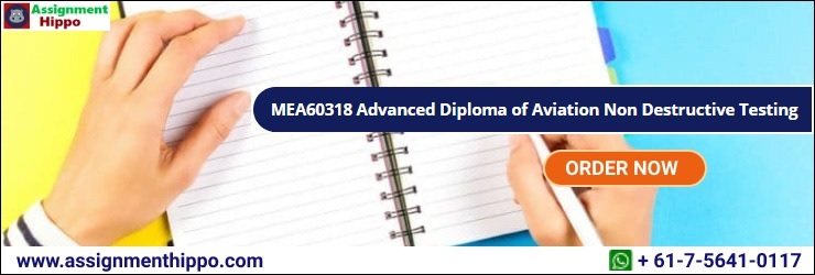 MEA60318 Advanced Diploma of Aviation Non Destructive Testing