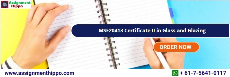 MSF20413 Certificate II in Glass and Glazing