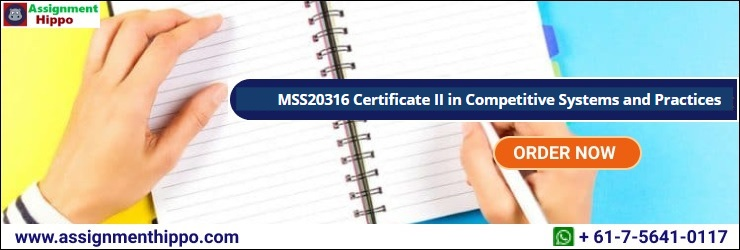 MSS20316 Certificate II in Competitive Systems and Practices