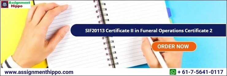 SIF20113 Certificate II in Funeral Operations Certificate 2